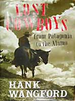 Lost Cowboys from Patagonia to the Alamo by Hank Wangford