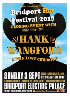 Hank and the Lost Cowboys close the BRIDPORT HAT FESTIVAL. 2017