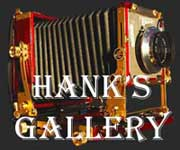 click for Hank's Gallery